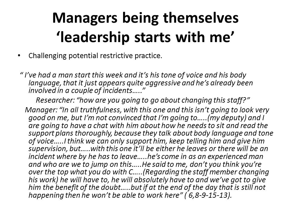 Managers being themselves 'leadership starts with me'