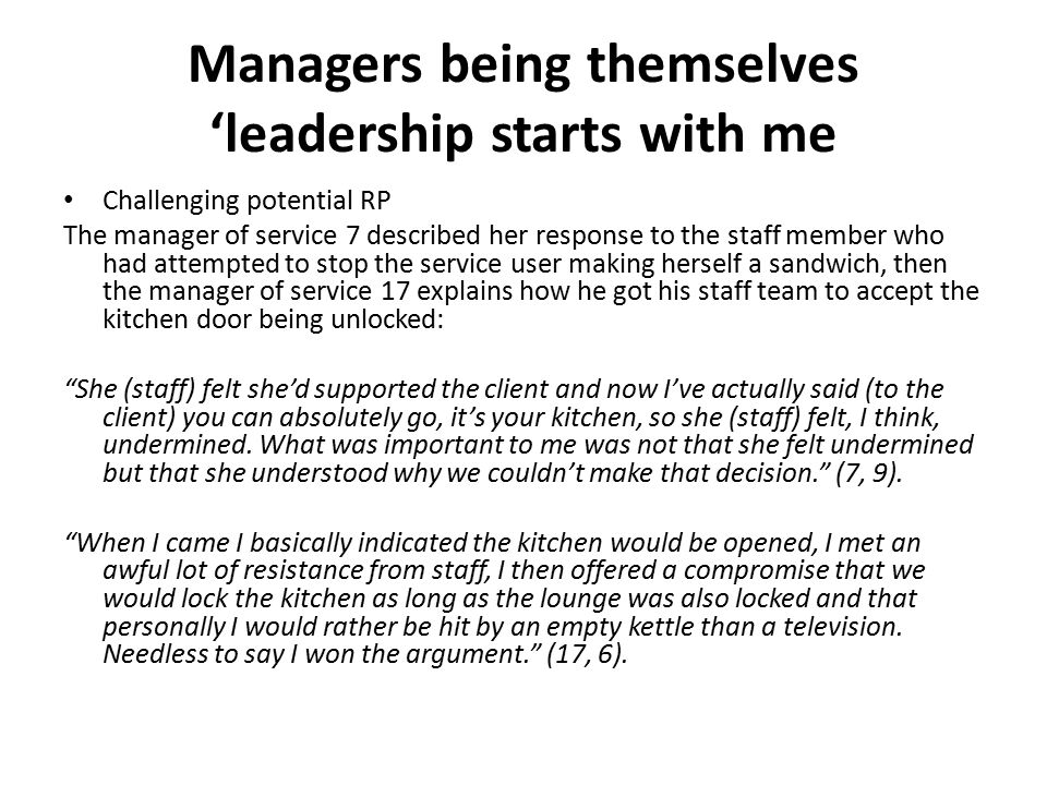 Managers being themselves 'leadership starts with me