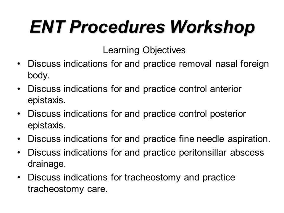 ENT Procedures Workshop