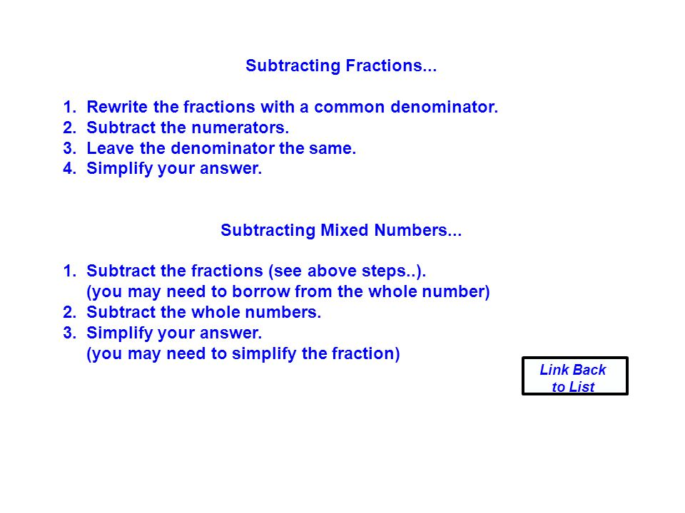 Subtracting Fractions... Subtracting Mixed Numbers...