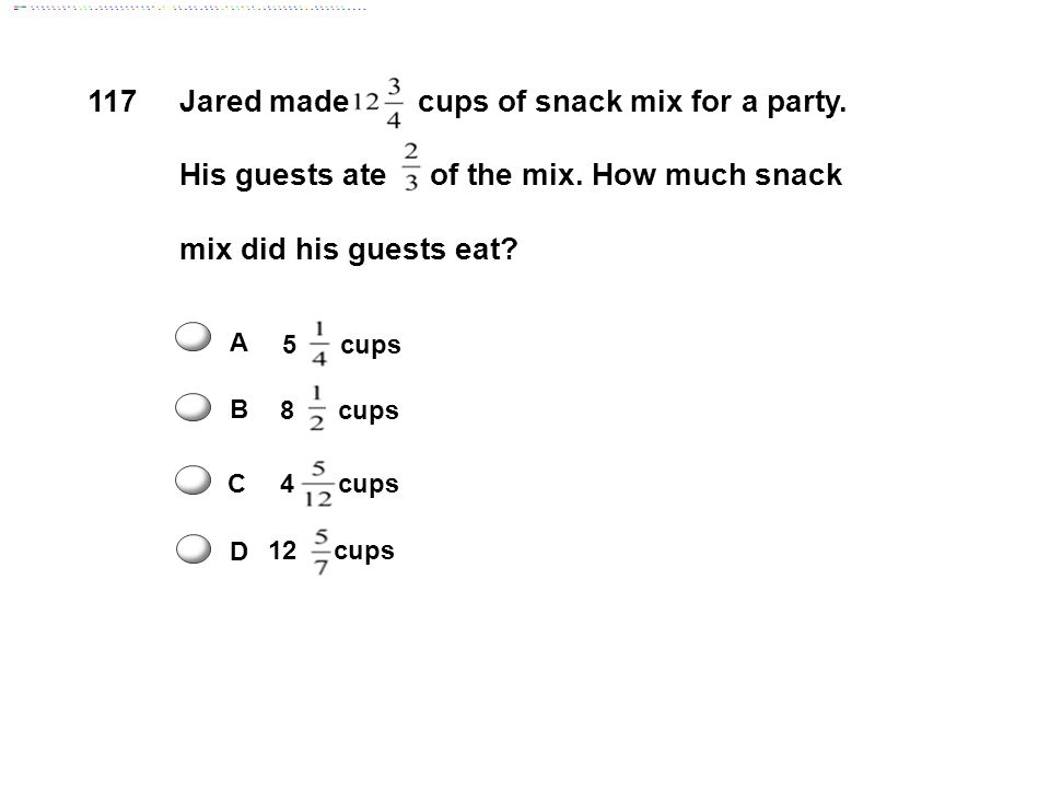 Jared made cups of snack mix for a party.