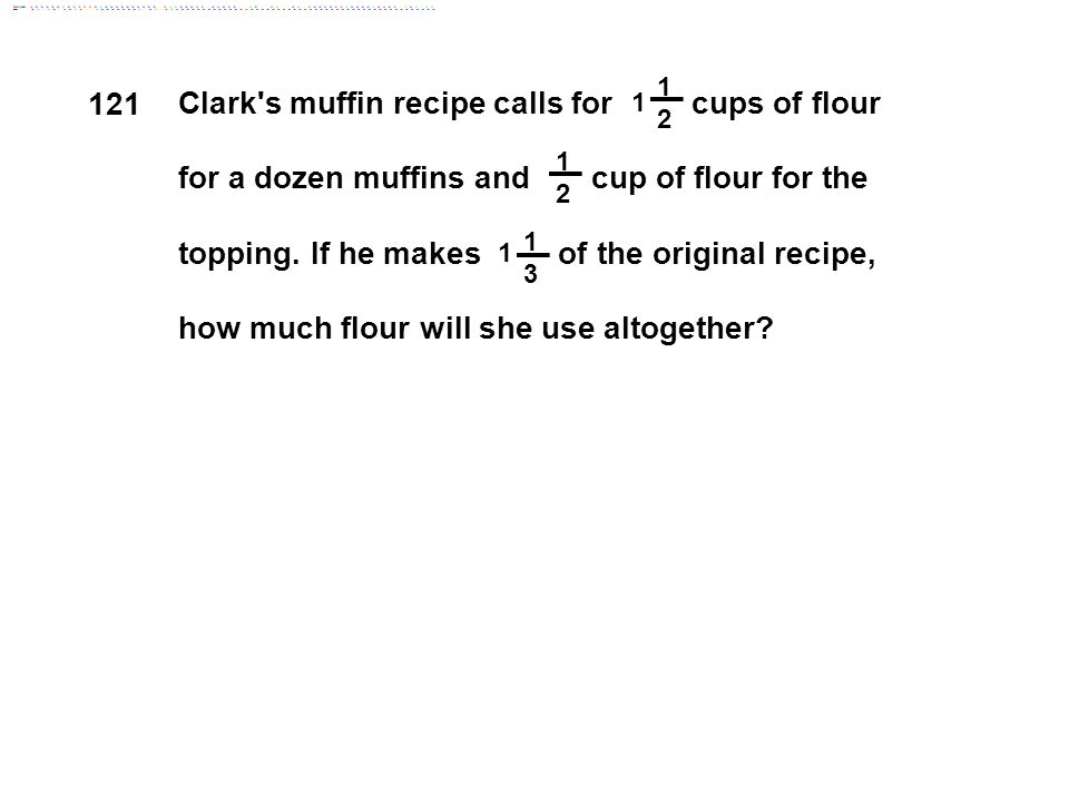 Clark s muffin recipe calls for cups of flour