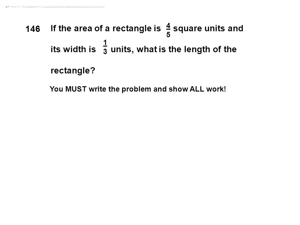 If the area of a rectangle is square units and