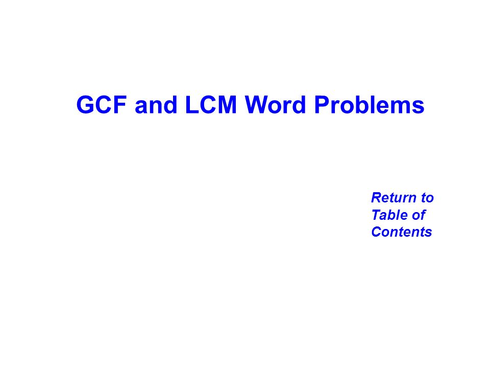 GCF and LCM Word Problems