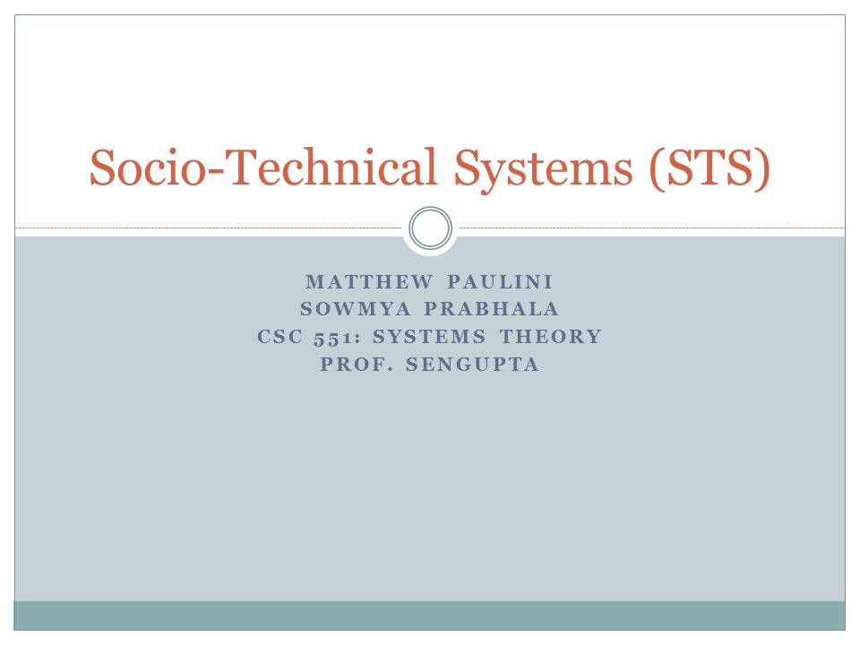 Socio-Technical Systems (STS)