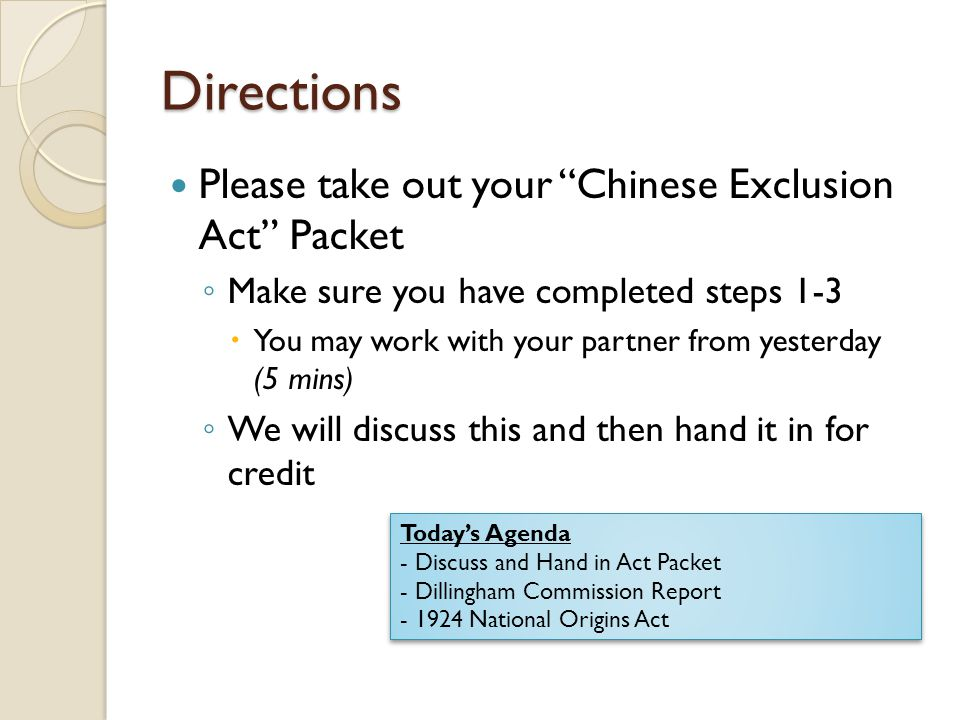 Directions Please take out your Chinese Exclusion Act Packet