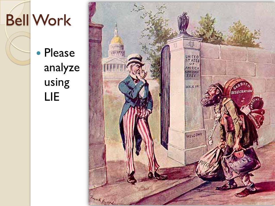 Bell Work Please analyze using LIE