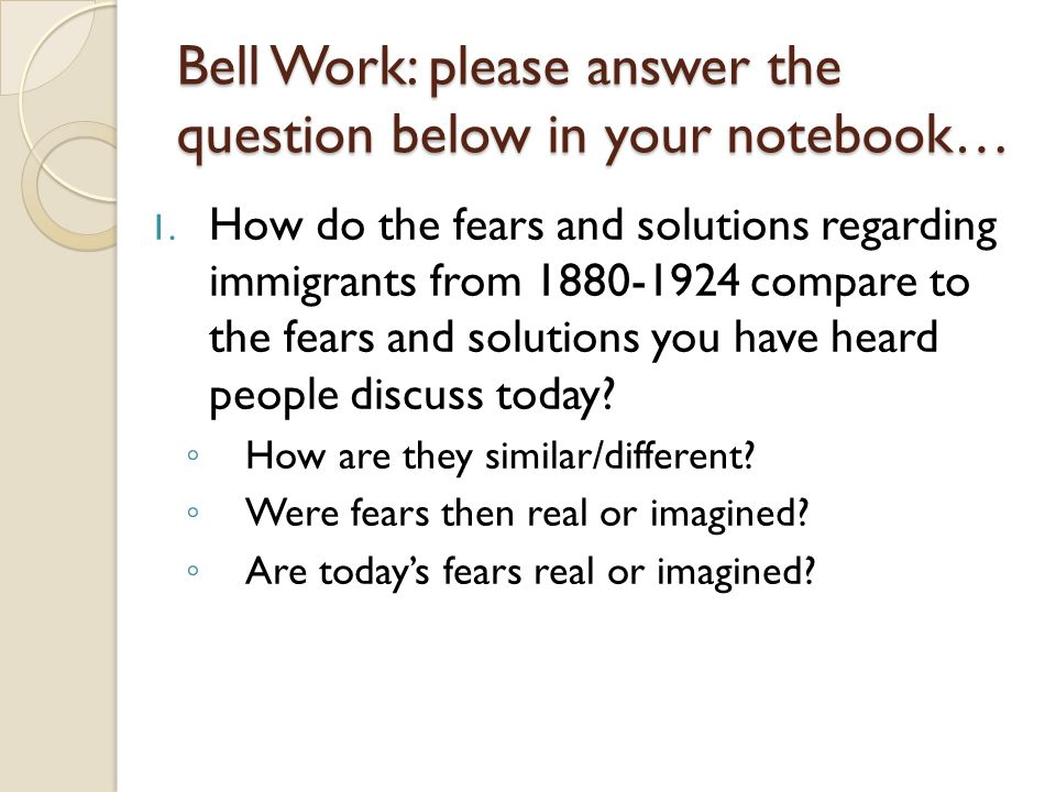 Bell Work: please answer the question below in your notebook…