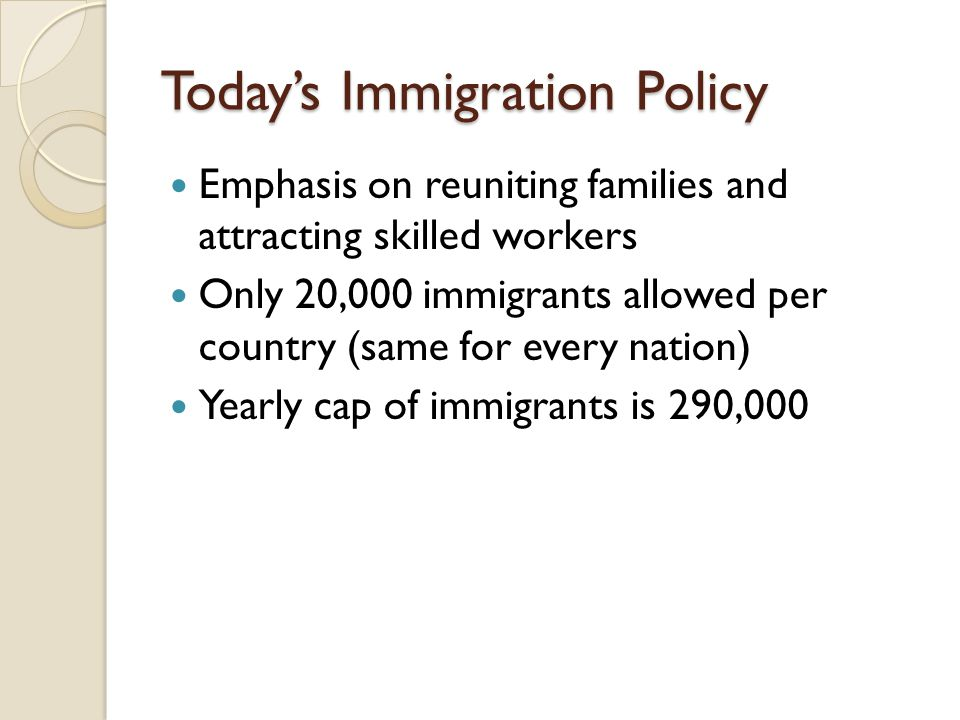 Today's Immigration Policy