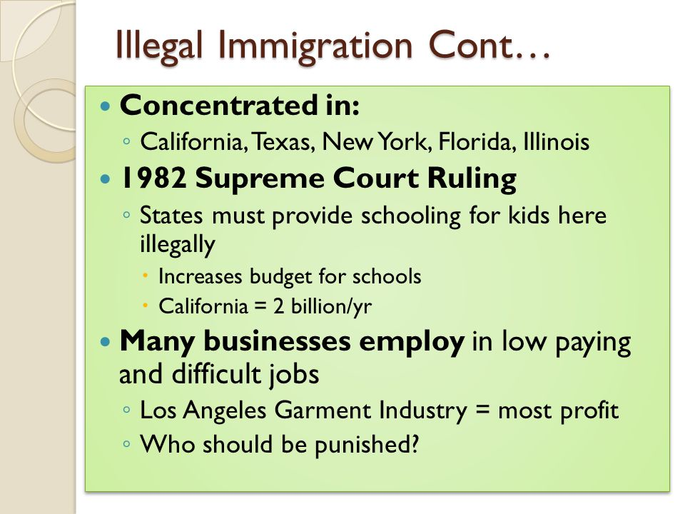 Illegal Immigration Cont…
