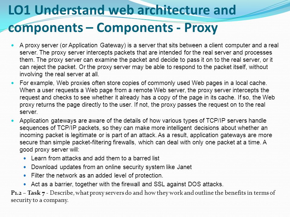 LO1 Understand web architecture and components – Components - Proxy