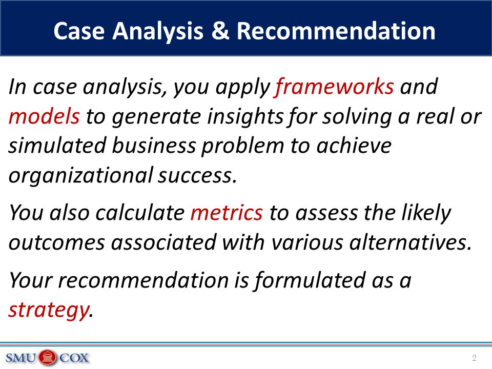 Case Analysis & Recommendation