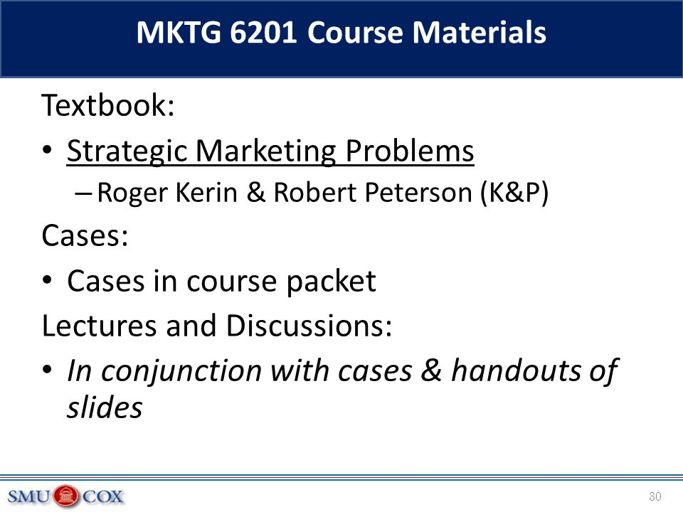 Strategic Marketing Problems Cases: Cases in course packet