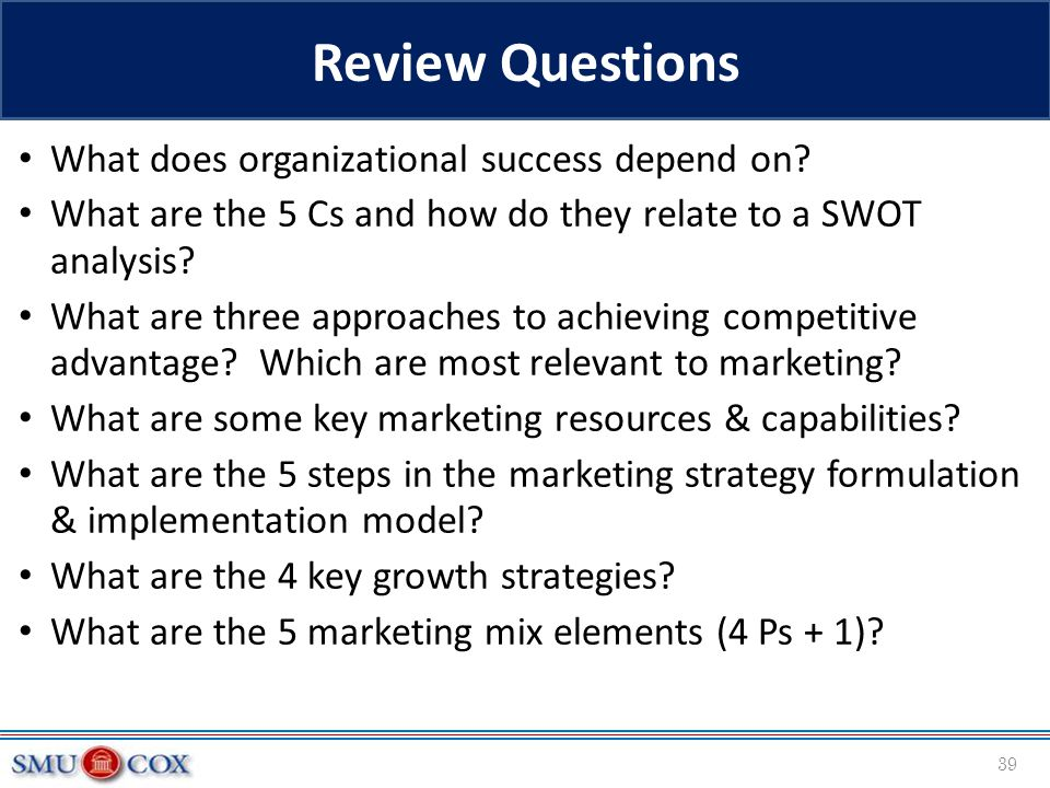 Review Questions What does organizational success depend on