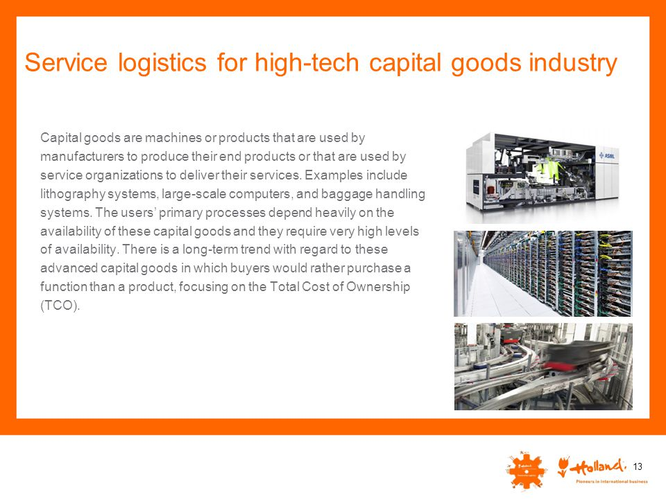 Service logistics for high-tech capital goods industry