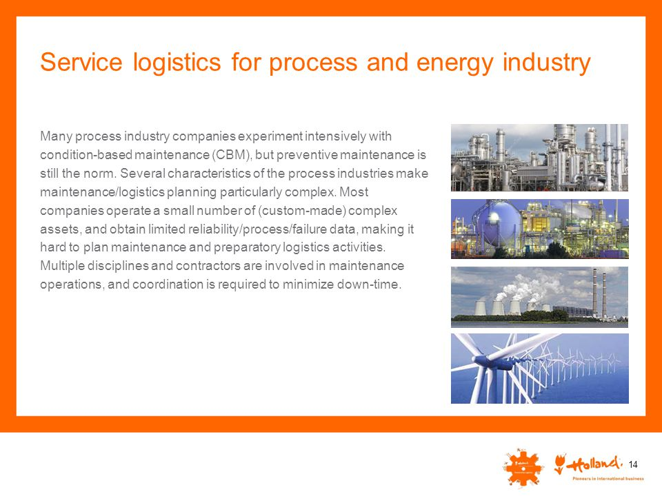 Service logistics for process and energy industry