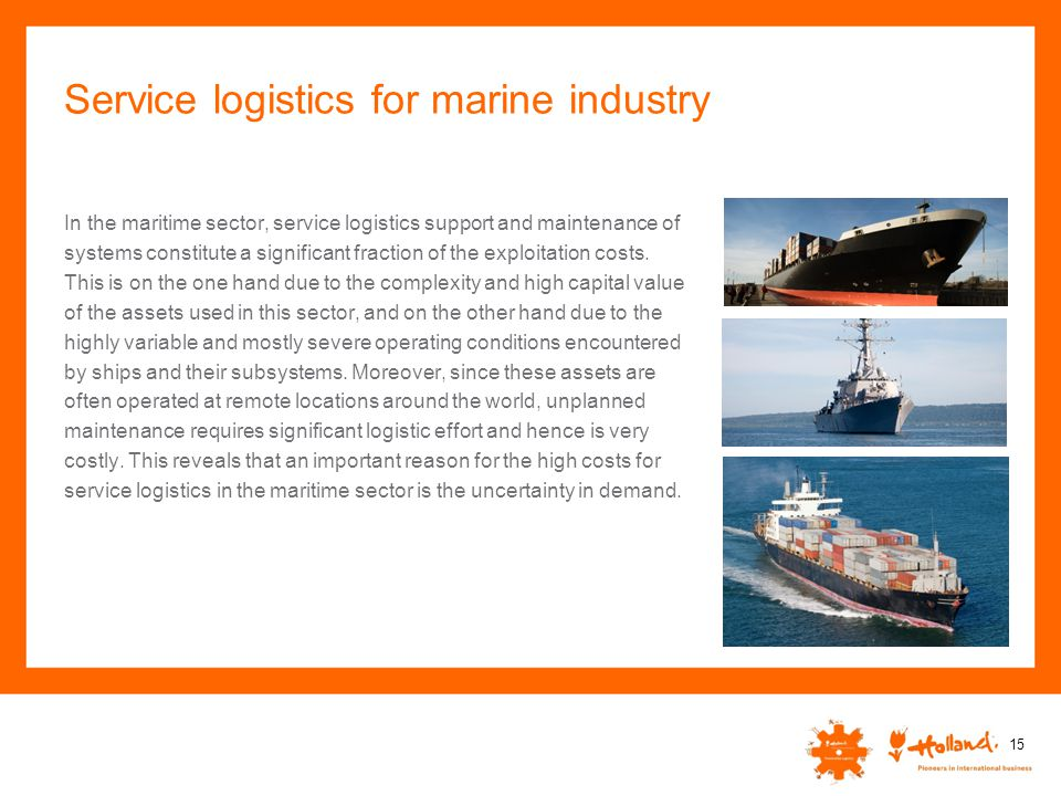 Service logistics for marine industry