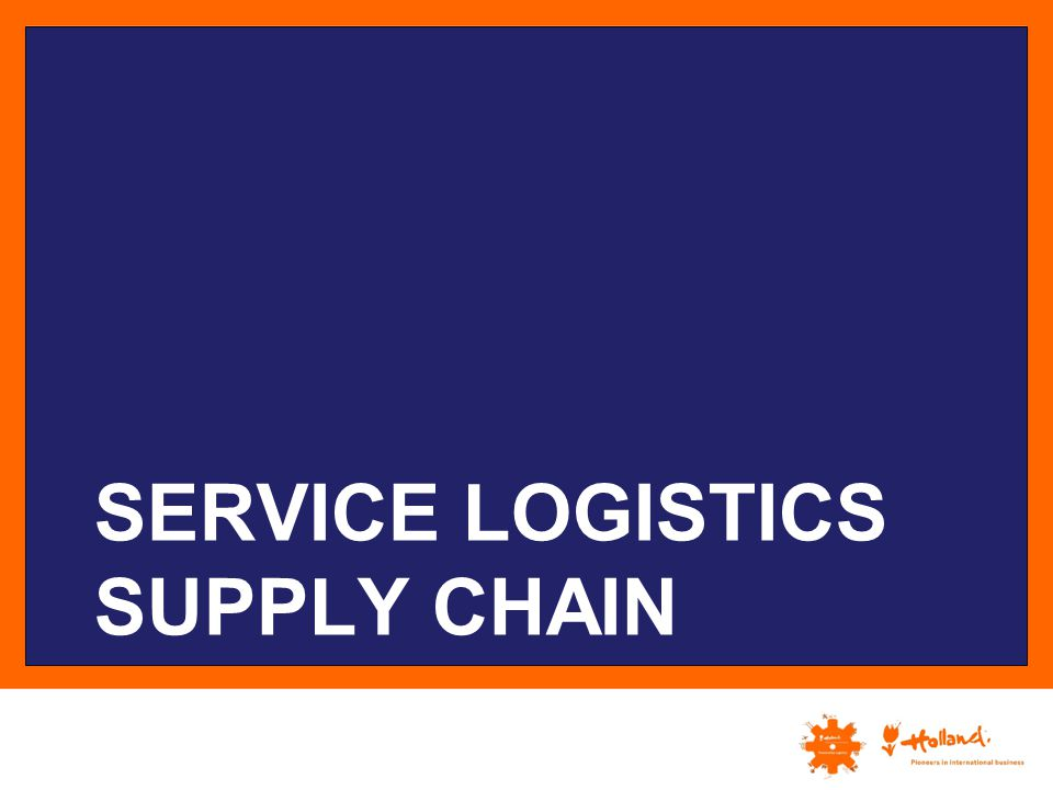 Service Logistics Supply chain