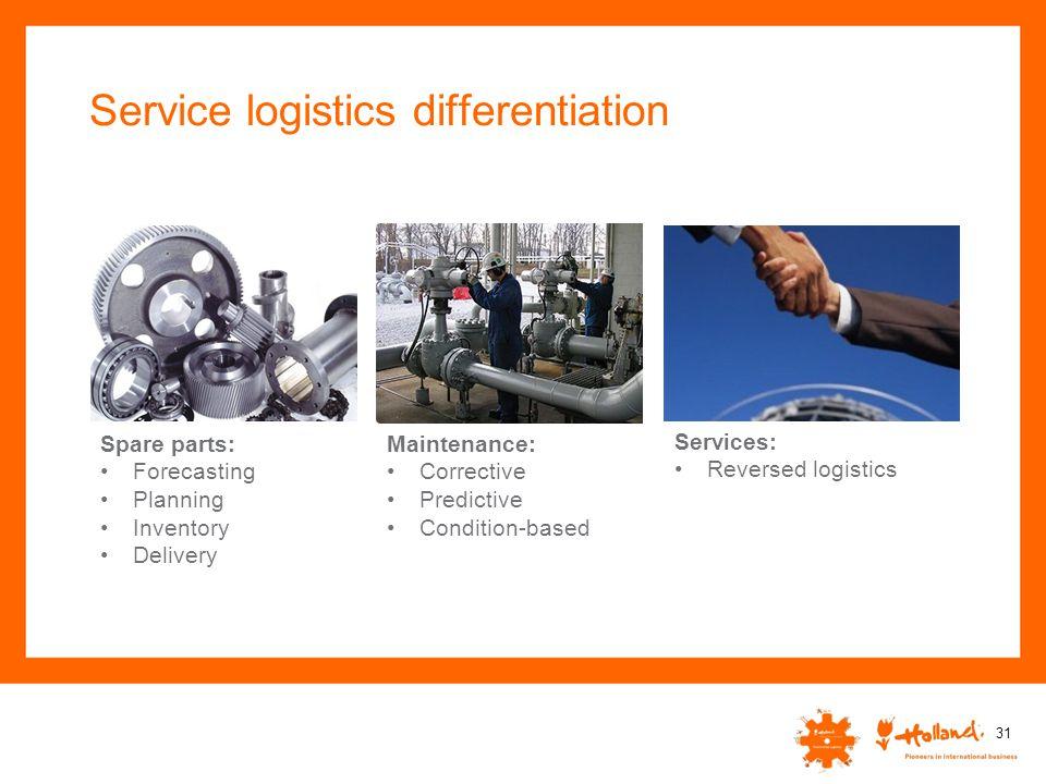 Service logistics differentiation