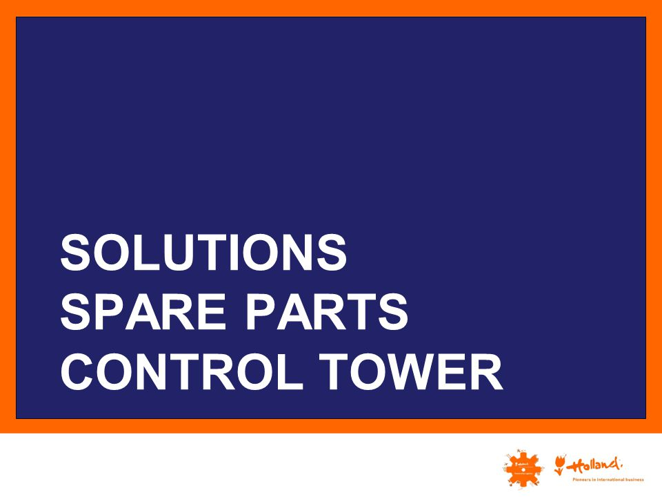 Solutions Spare parts control tower
