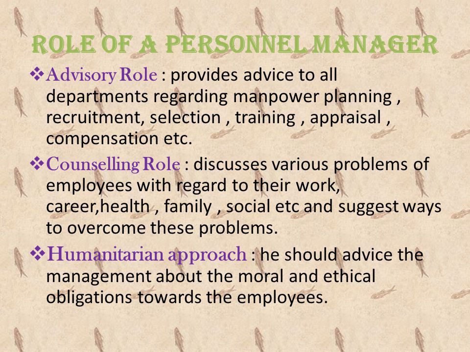 ROLE OF A PERSONNEL MANAGER