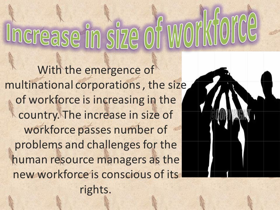 Increase in size of workforce