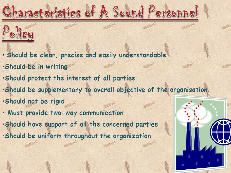 Characteristics of A Sound Personnel Policy
