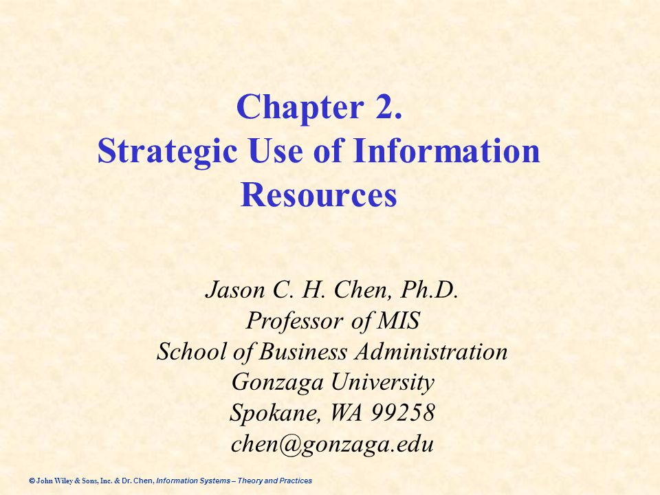 Chapter 2. Strategic Use of Information Resources