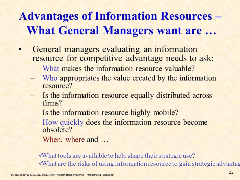 Advantages of Information Resources – What General Managers want are …