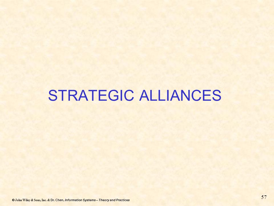 STRATEGIC ALLIANCES Upstream integration