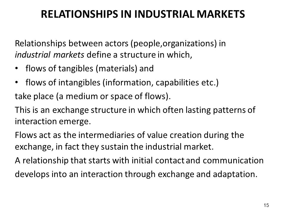 RELATIONSHIPS IN INDUSTRIAL MARKETS