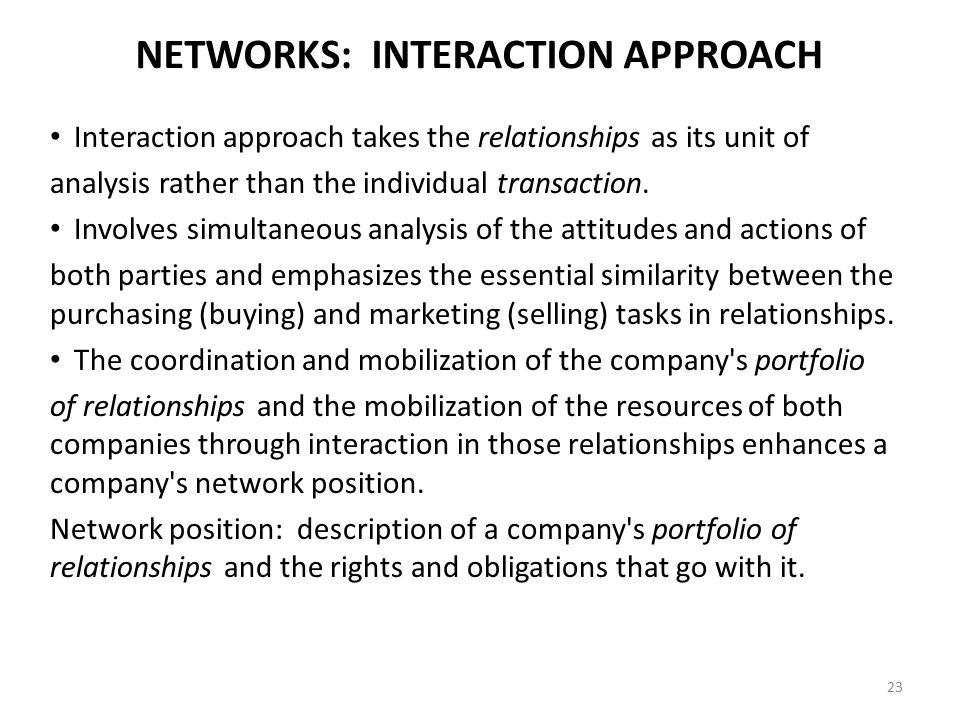 NETWORKS: INTERACTION APPROACH