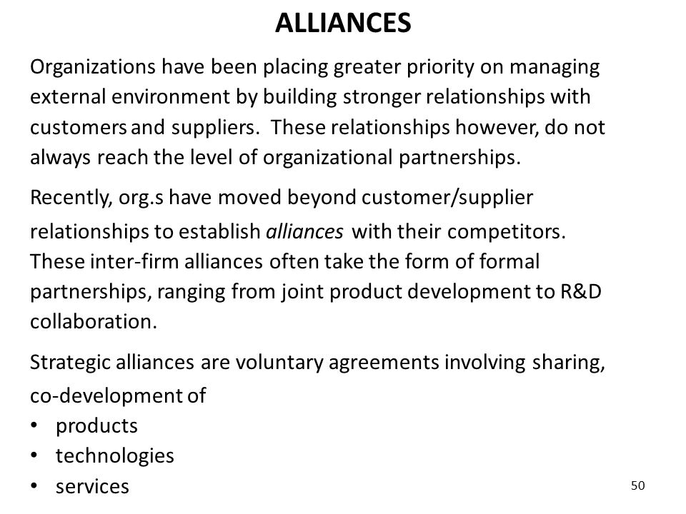 ALLIANCES Organizations have been placing greater priority on managing