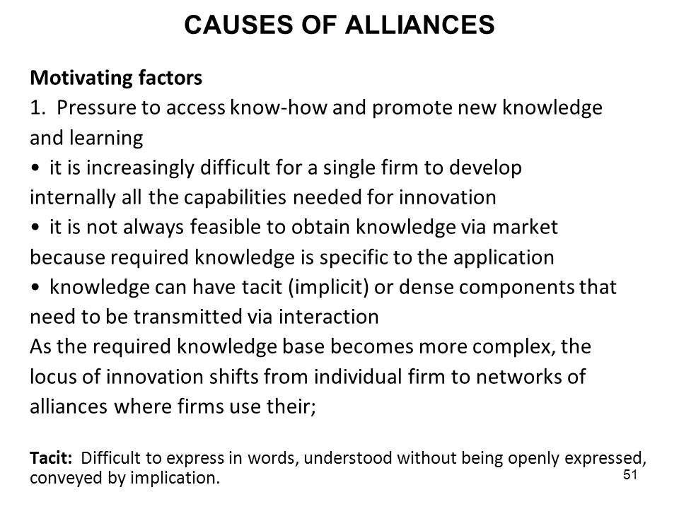 CAUSES OF ALLIANCES Motivating factors