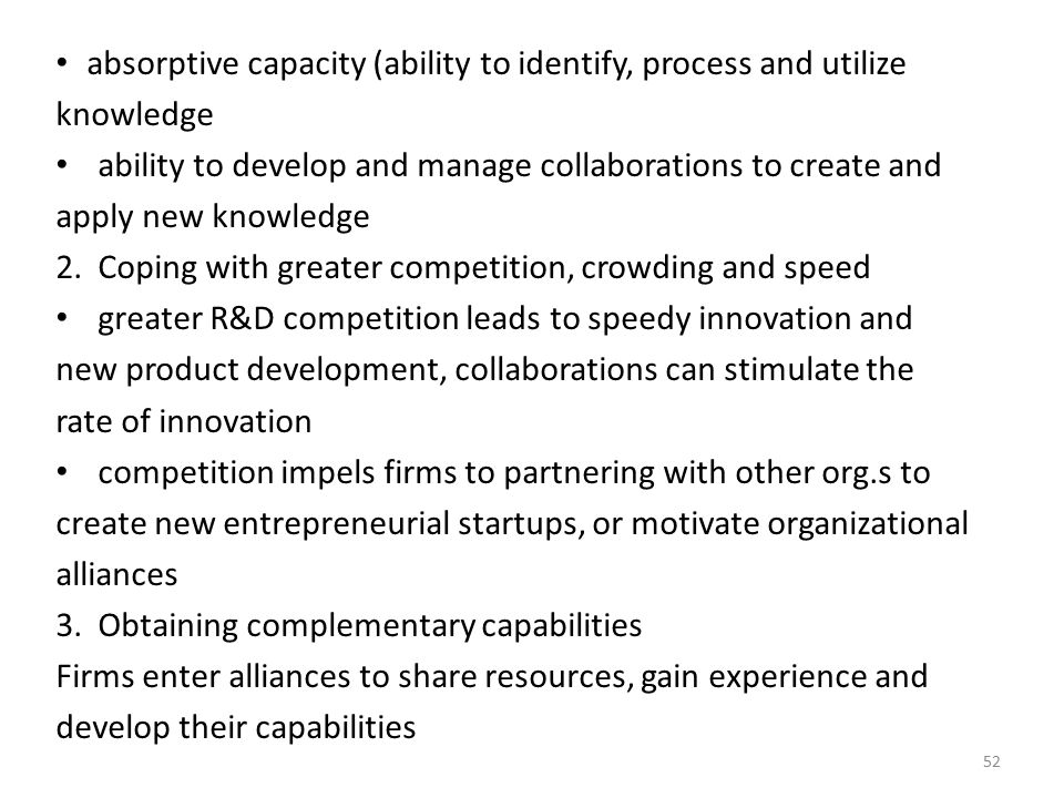 absorptive capacity (ability to identify, process and utilize