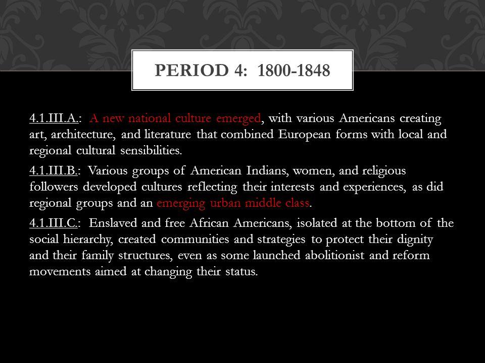 PERIOD 4: 1800-1848
