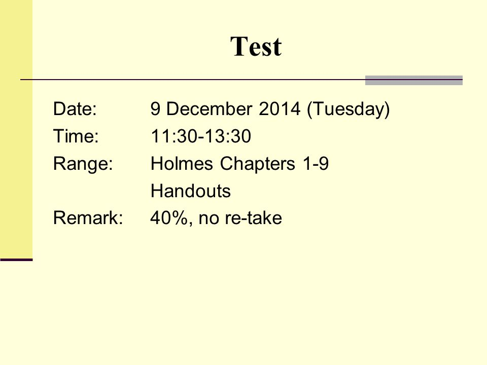 Test Date: 9 December 2014 (Tuesday) Time: 11:30-13:30