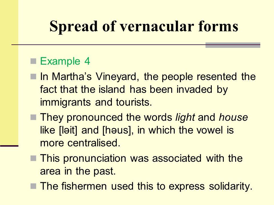 Spread of vernacular forms