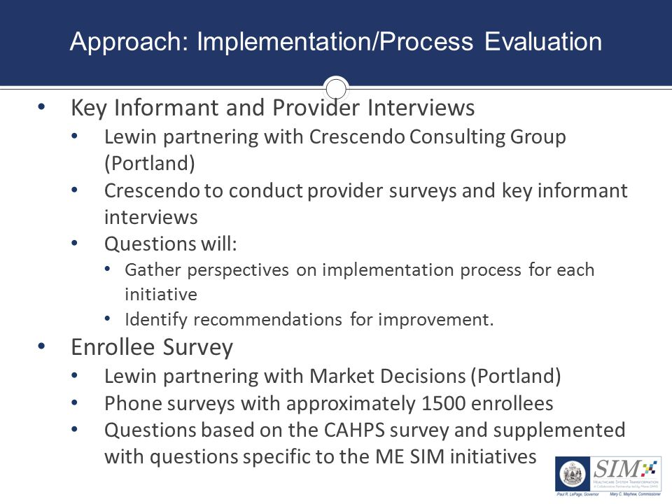 Approach: Implementation/Process Evaluation