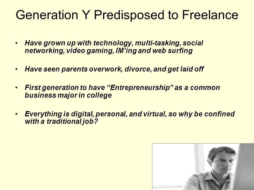 Generation Y Predisposed to Freelance