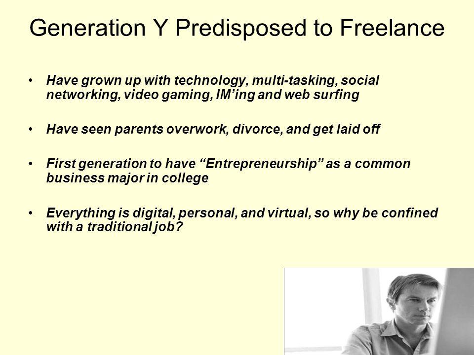 Generation Y Predisposed to Freelance