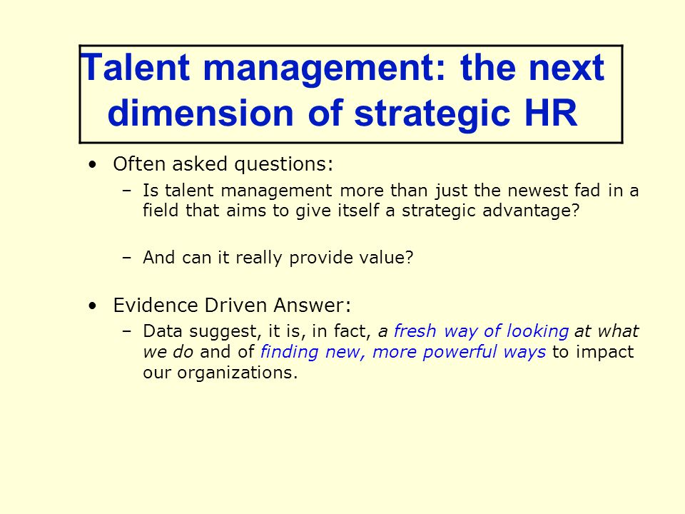 Talent management: the next dimension of strategic HR