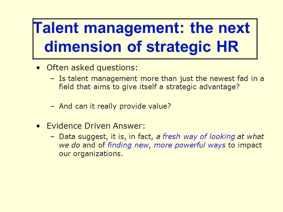 Talent management: the next dimension of strategic HR