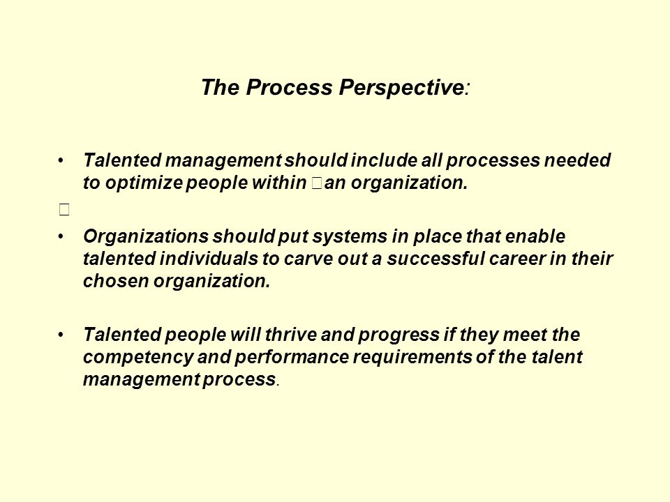 The Process Perspective: