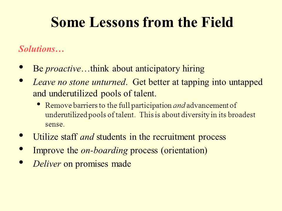 Some Lessons from the Field
