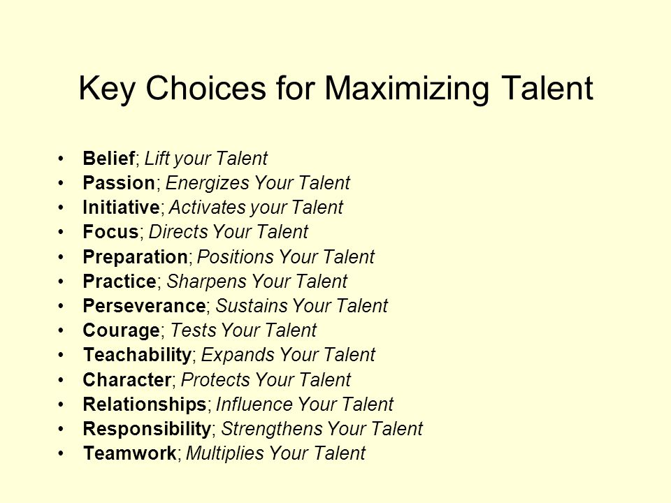 Key Choices for Maximizing Talent