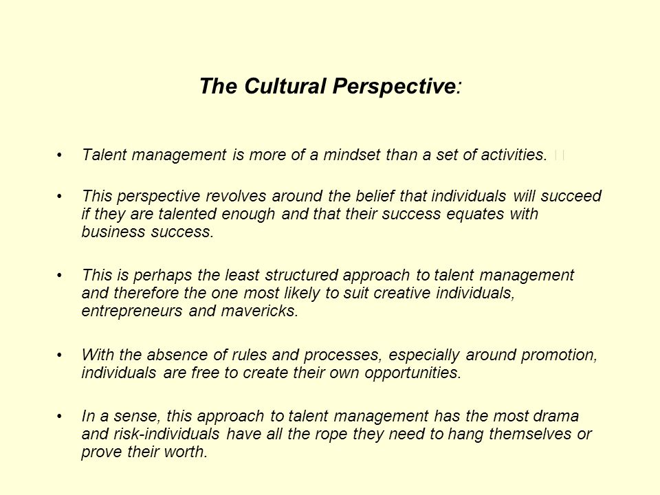 The Cultural Perspective: