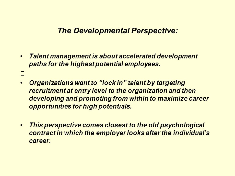 The Developmental Perspective: