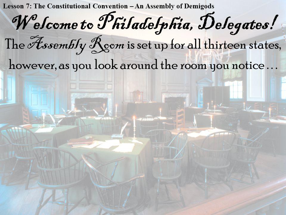 Welcome to Philadelphia, Delegates!