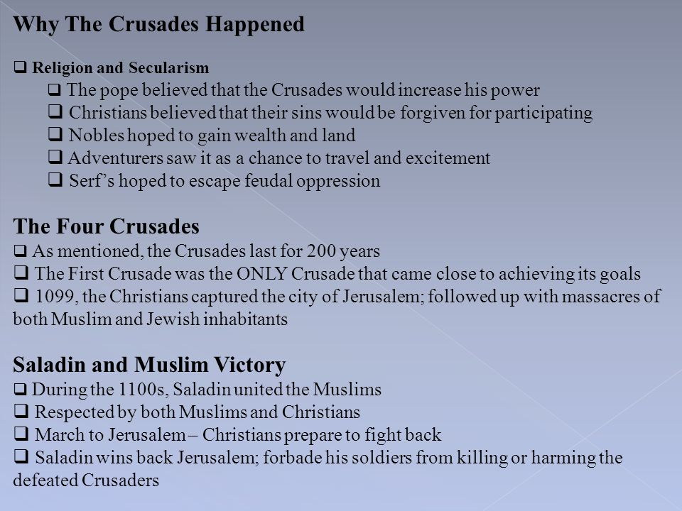 Why The Crusades Happened